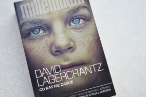 David Lagercrantz - Co nas nie zabije